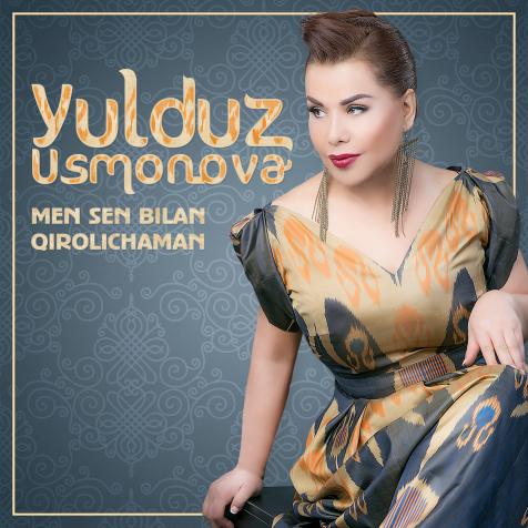Yulduz Usmonova - Men Sen Bilan Qirolichaman
