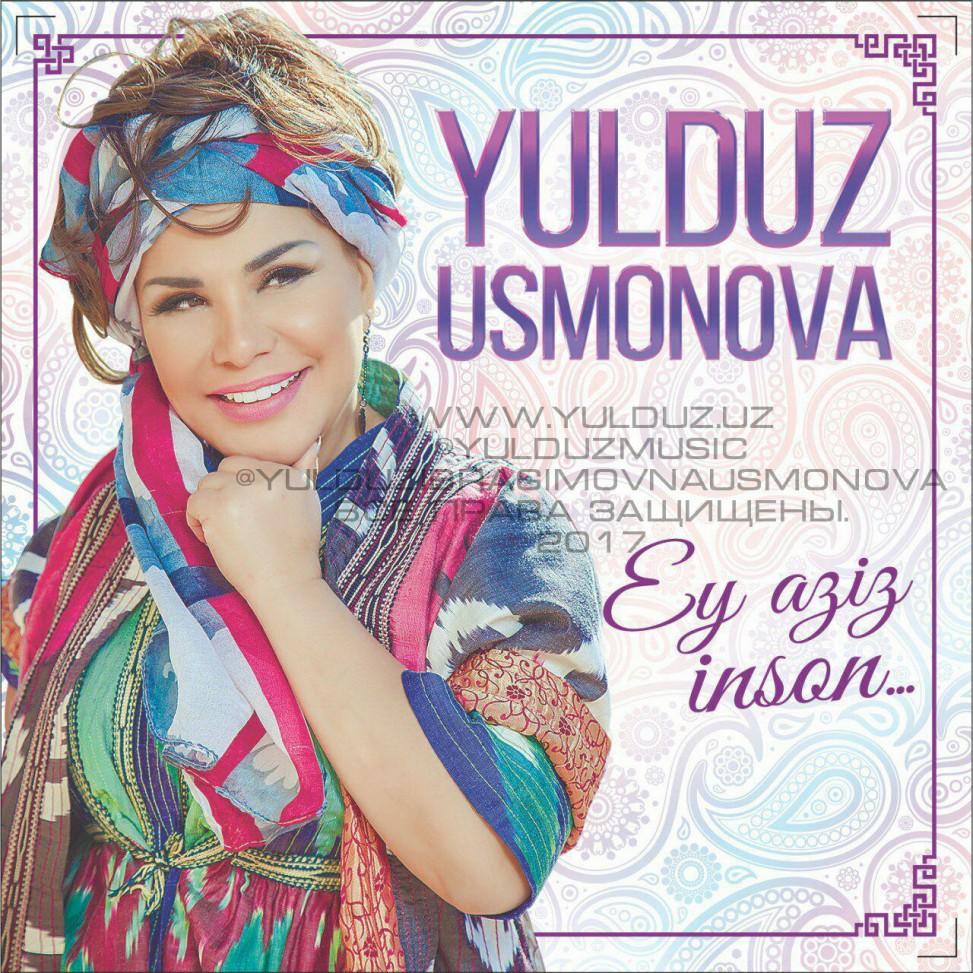 Yulduz Usmonova - Ey, aziz inson